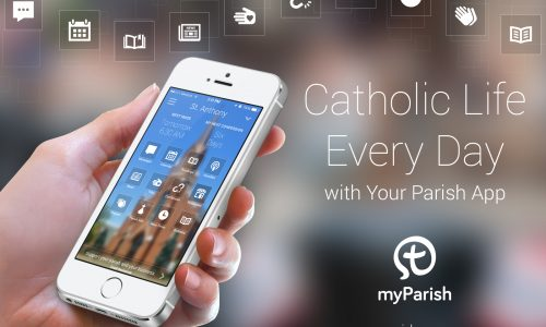 Don't Forget to Download myParish App!